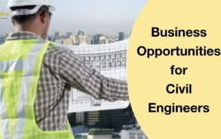 Business Opportunities for Civil Engineers.003_Apaha Trainers and Consultants_PG Diploma in Construction Management_PG Diploma in Civil Engineering