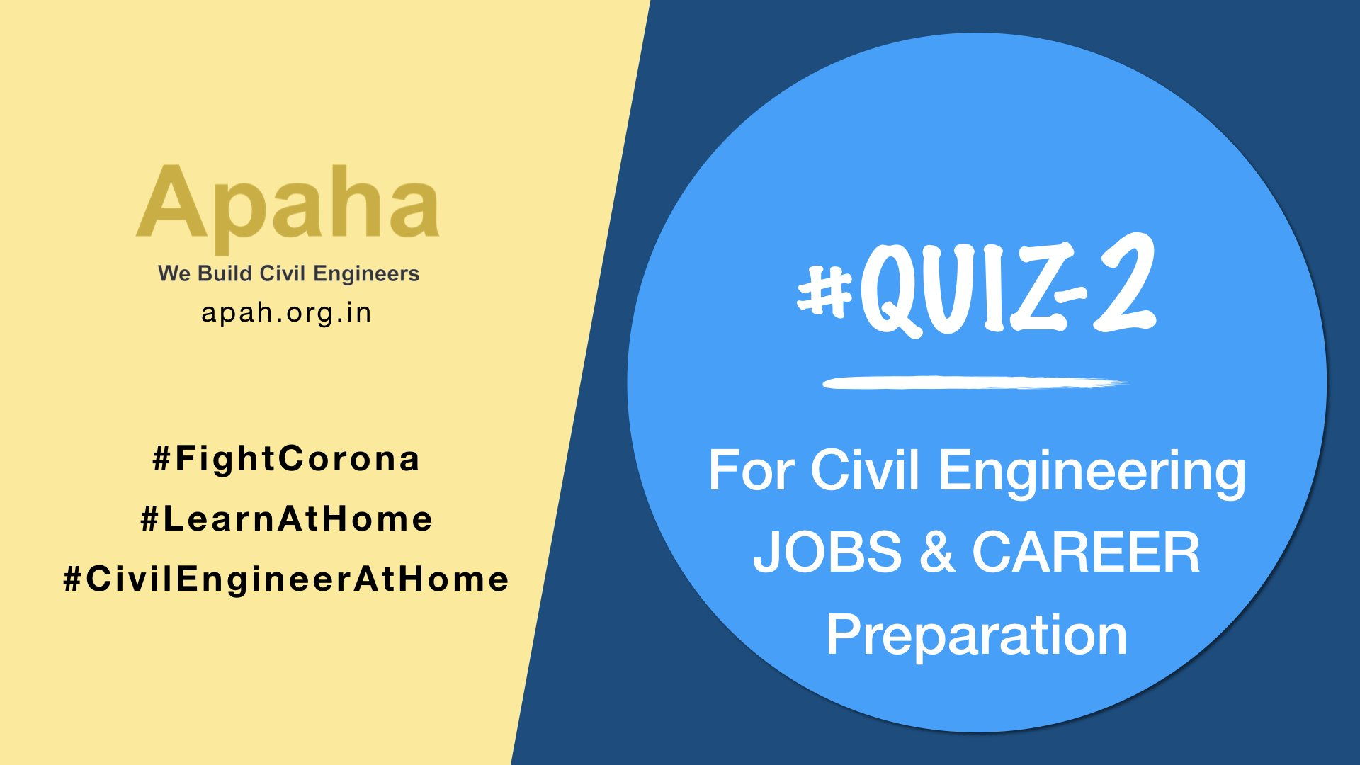 # Quiz-2_For Civil Engineering JOB & Career Preparation, Civil Engineering Career, Civil Engineering Job, Civil Engineering Career Training, Civil Engineering Job Training, Apaha Trainers and Consultants, Institute of Construction Project Management